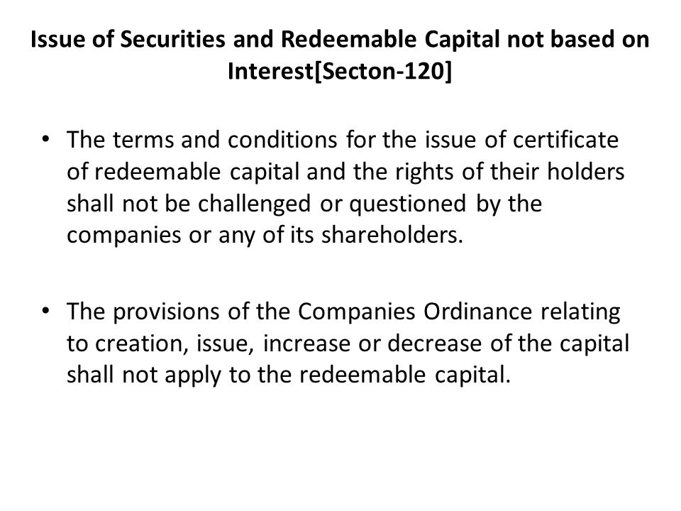 Issue of Securities and Redeemable Capital not based on Interest[Secton-120]
